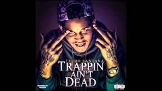 Fredo Santana Trappin Ain't Dead FULL ALBUM