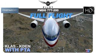 Prepar3D v4 with PTA | KLAS ✈ KDEN | PMDG 777-200