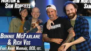 Bonnie McFarlane & Rich Vos Fight About Marriage, OCD, etc. -  Jim Norton & Sam Roberts