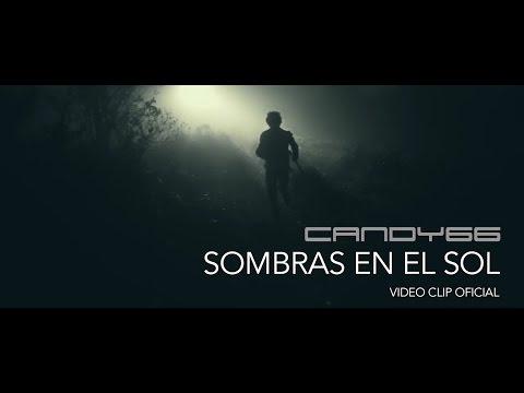 Xxx Mp4 Candy66 Sombras En El Sol Video Oficial 2015 3gp Sex