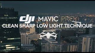 DJI Mavic Pro - Low Light Best Quality Footage Example