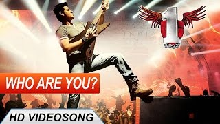 1 Nenokkadine Telugu Movie || Who Are You Video Song || Mahesh Babu, Kriti Sanon, DSP