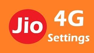 Reliance Jio 4G LTE Internet Settings I JIO 4G APN Settings