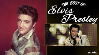 The Best of Elvis Presley - 1st Beautiful Elvis Playlist