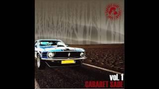 Cabaret Sade - Vol. 1  FULL ALBUM (2016)