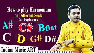 How to play Harmonium on Different scale for beginners G# Bflat C C# D D#