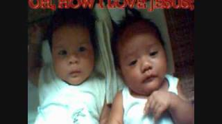 O, HOW I LOVE JESUS FOR KIDS WITH LYRICS (BY; LYN HOPKINS)