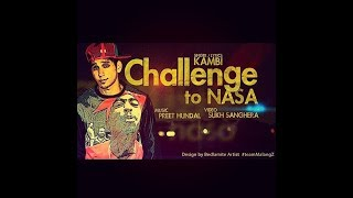 Challenge to NASA - Kambi Rajpuria || The Song which changed Kambi Life || Punjabi Songs