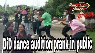 DID Dance Audition prank in public-watch there amazing reaction- khurfatibazz -pranks in india