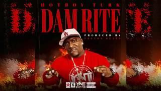 Hot Boy Turk-Dam Rite Produced By PostonBeats