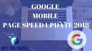"""Google Page Speed in Mobile Search Ranking In 2018: Breaking News """"Speed Update"""""""