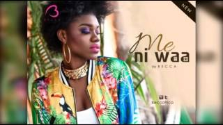 Becca – Me ni Waa (Prod By Richie)