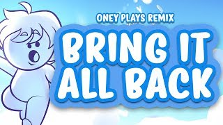 Bring It All Back - Oney Plays Remix (Totally Tubular Collab Credits Song)
