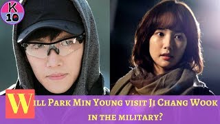 Will Park Min Young visit Ji Chang Wook in the military?