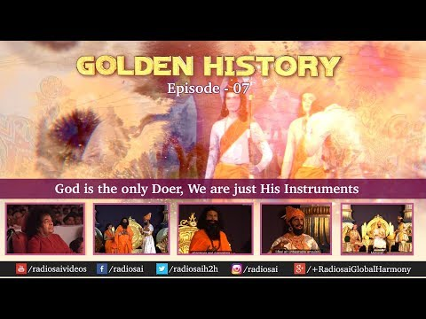 Golden History (Episode 7) - God is the only Doer, We are just His Instruments