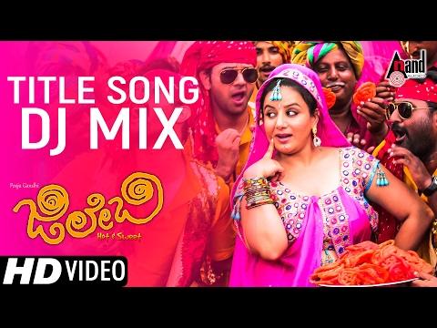 Xxx Mp4 Jilebi Title Song Dj Mix Kannada New Video Song 2017 Pooja Gandhi Yashas Vijay Chandur 3gp Sex