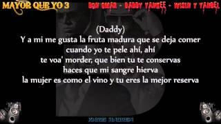 Mayor Que Yo 3 (Letra) - Don Omar Ft Daddy Yankee, Wisin y Yandel