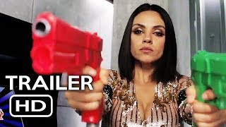 The Spy Who Dumped Me Official Trailer #1 (2018) Mila Kunis, Kate McKinnon Action Comedy Movie HD