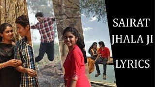 Sairat Jhala Ji – Sairat Lyrics [MARATHI | ROM | ENG] | Ajay-Atul | Akash Thosar, Rinku Rakguru