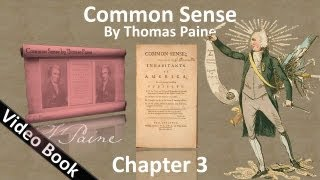 Chapter 3 - Common Sense by Thomas Paine - Thoughts on the Present State of American Affairs