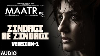 Zindagi Ae Zindagi ( Version- 1 ) Full Audio Song | Raveena Tandon | Ashtar Sayed | T-Series