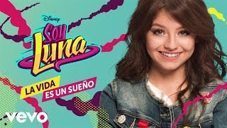 Elenco de Soy Luna - Valiente (From