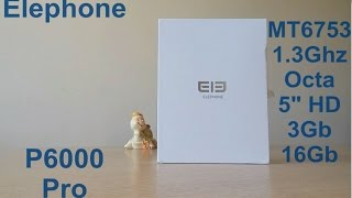 Elephone P6000 Pro 3Gb Mt6753 Unboxing & Review (Italian Language)