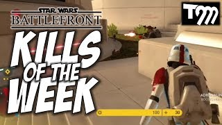 Star Wars Battlefront - KILLS OF THE WEEK #60