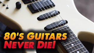 Were Guitars BETTER in the 80