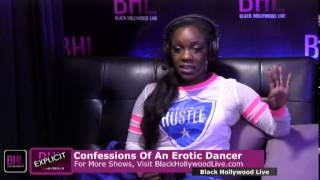 Confessions of an Erotic Dancer w/ Onyx | April 25th, 2014 | Black Hollywood Live