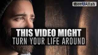 This Video Might Turn Your Life Around