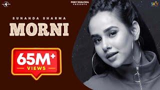 MORNI (Official Video) | SUNANDA SHARMA | JAANI | SUKH-E | ARVINDR KHAIRA | New Songs 2018