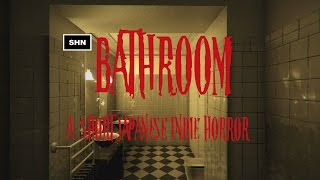 Bathroom : A Japanese Horror Indie Game Gameplay Full HD 1080p 60 Fps