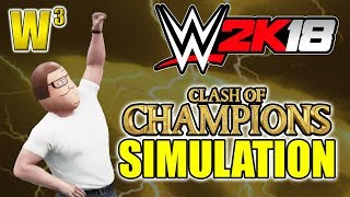 Clash of Champions Simulation & More! WWE 2K18 Livestream | Wrestling With Wregret