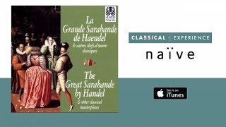 Karol Teutsch - La Grande Sarabande de Haendel (Full Album)