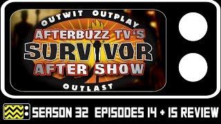 Survivor Season 32 Episodes 14 & 15 Review & After Show | AfterBuzz TV