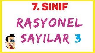 7.  SINIF RASYONEL SAYILAR 3 - ŞENOL HOCA