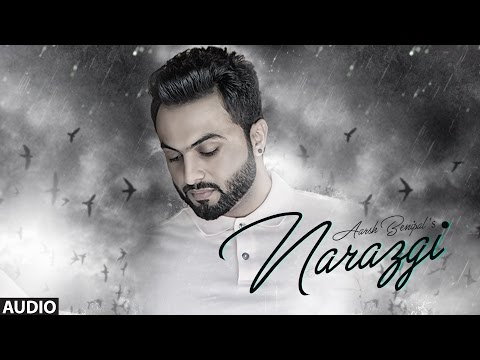 Xxx Mp4 Narazgi Aarsh Benipal Full Audio Rupin Kahlon Latest Punjabi Songs 2016 T Series 3gp Sex