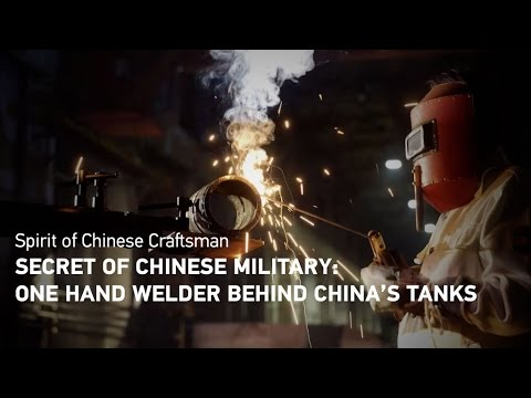 watch Secret of Chinese military: One hand welder behind China's tanks