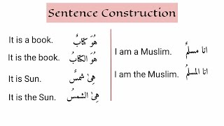 Easy Arabic Lesson 18 - Sentence Construction | ibn Sabah