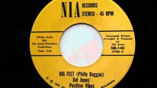 Del Jones' Positive Vibes - Big Feet (Philly Raggae)