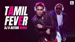 DJ R Nation - Tamil Fever Remix From The Album