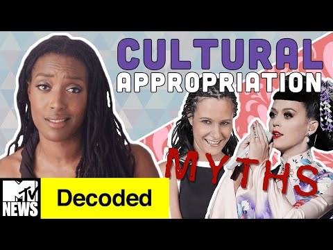 watch 7 Myths about Cultural Appropriation DEBUNKED! | Decoded | MTV News