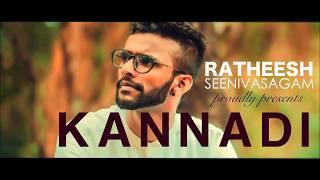 Kannadi - Ratheesh Seevivasagam Ft Jeevanandhan Ram