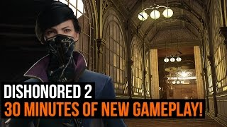 Dishonored 2 Gameplay - Full walkthrough of the clockwork mansion