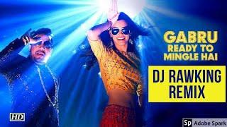 Gabru Ready To Mingle Hai | Happy Bhag Jayegi |Mika Singh Ft Dj RawKing Aka Rohan SD