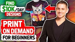🤑 Print On Demand For Beginners | How to Find $10k Designs (HACKS)