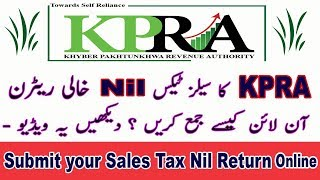 Submit your Sales Tax Nil Return or File your KPRA Sales Tax Nil Return Online in Pakistan