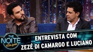 Entrevista com Zezé Di Camargo e Luciano | The Noite (10/08/17)