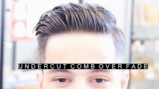 Professional Undercut Comb Over Fade Hairstyle | The Best Side Part Haircut | Easy Hair For Men